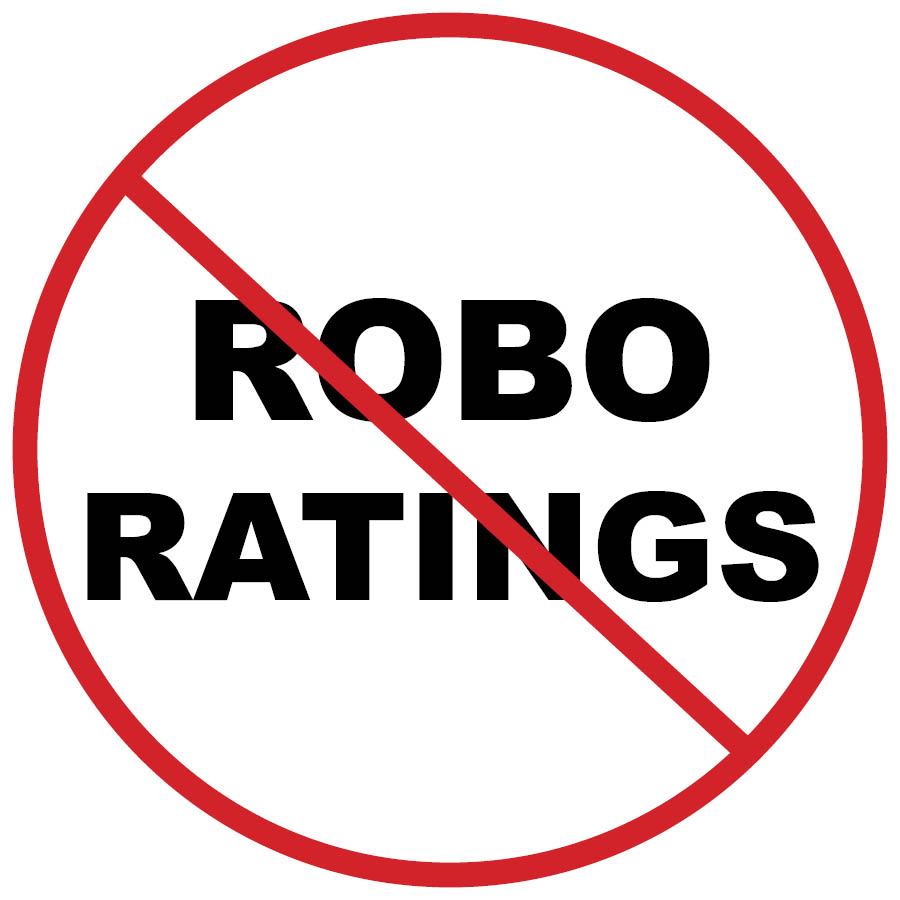 Say NO to Robo Ratings